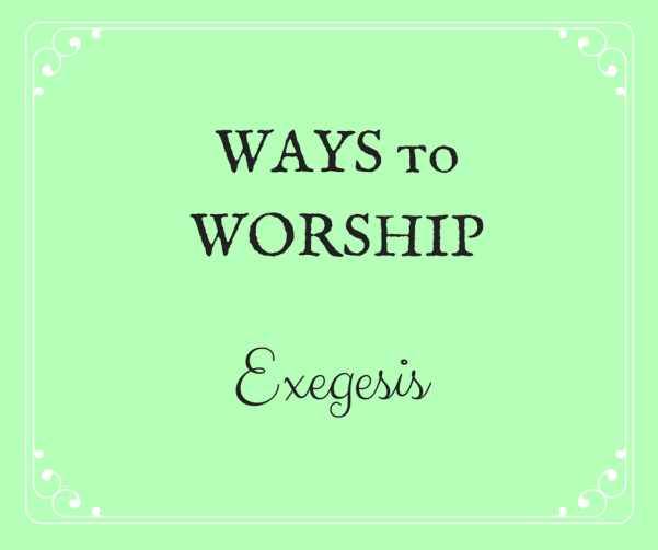 WAYS to WORSHIP